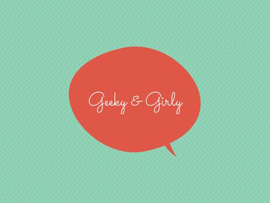 Geeky & Girly (1)